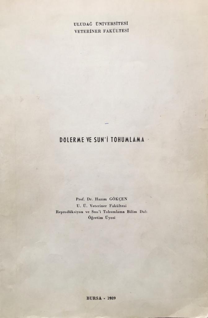 Dolerme ve Sun'i Tohumlama